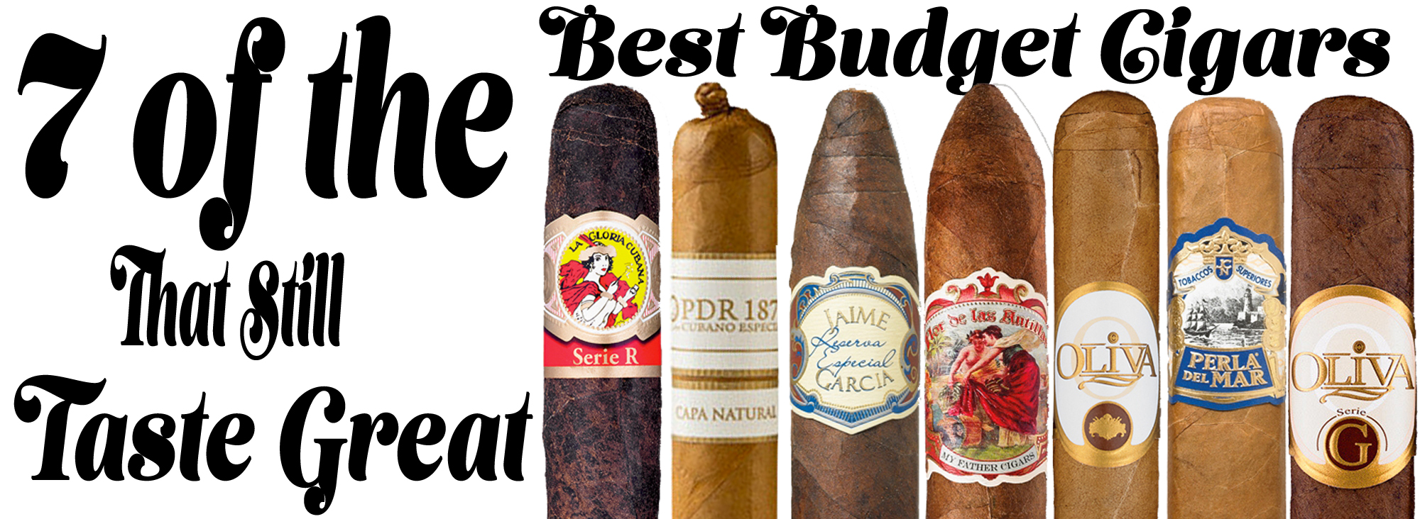 7 of the best budget cigars